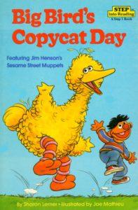 Big Bird's Copycat Day cover
