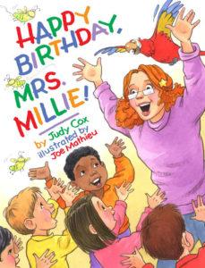 Happy Birthday, Mrs. Millie! cover